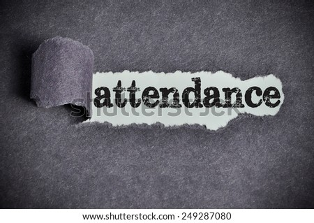 attendance word under torn black sugar paper  - stock photo