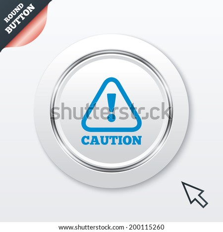 Attention caution sign icon. Exclamation mark. Hazard warning symbol. White button with metallic line. Modern UI website button with mouse cursor pointer. - stock photo