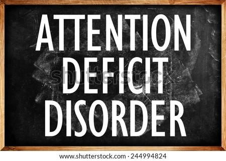 Attention Deficit Disorder Title on School Blackboard - stock photo