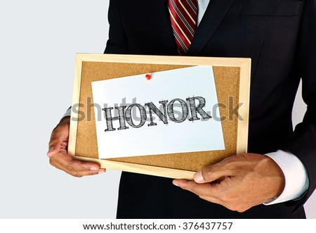 Attitude and Motivation concept - Honor