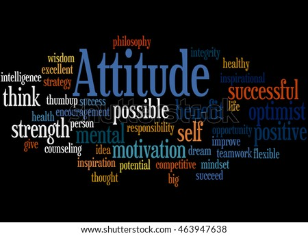 Attitude, word cloud concept on black background.