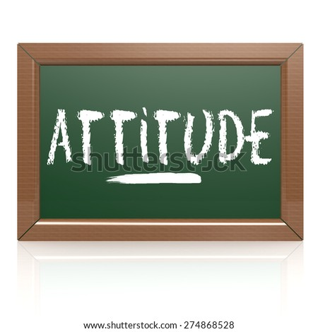 Attitude word written on chalk board image with hi-res rendered artwork that could be used for any graphic design. - stock photo