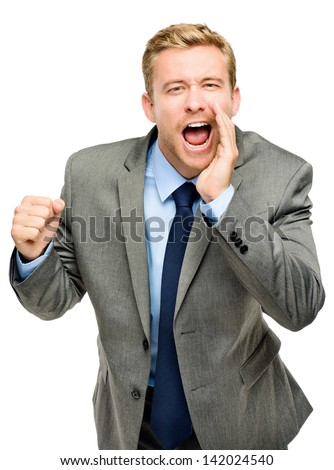 Attractive young businessman man shouting - isolated on white background