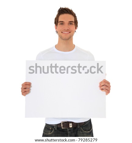 Attractive young man holding blank sign. All on white background. - stock photo