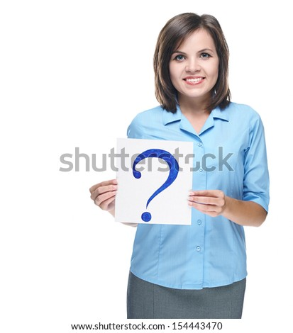 Attractive young woman in a blue blouse. Holds a poster with a big question mark. Isolated on white background - stock photo