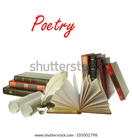Attributes of Arts. Poetry. Books,  ink-pot and plume, paper. White background. Your text - stock photo