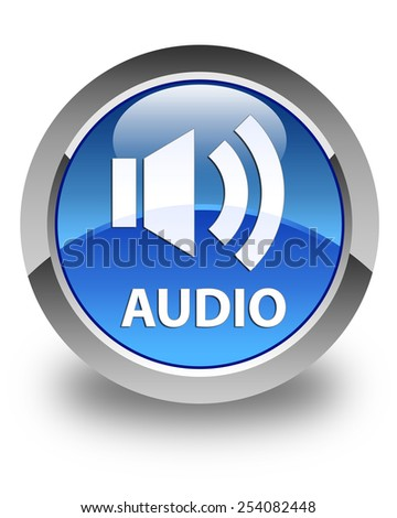 Audio glossy blue round button - stock photo