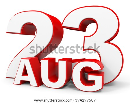 August 23. 3d text on white background. Illustration.