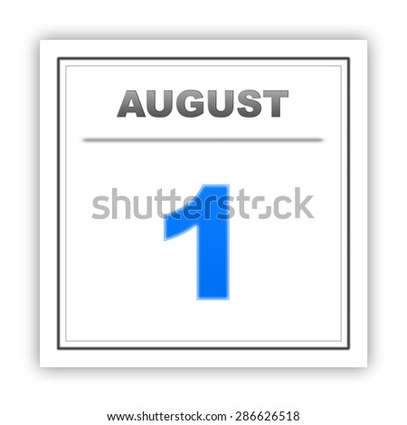 August 1. Day on the calendar. 3d - stock photo