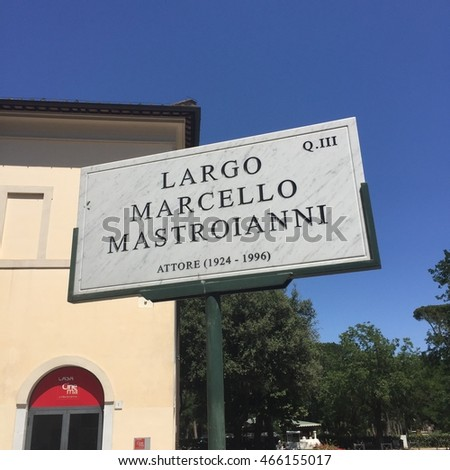 August 7, 2016 - Rome, Italy - Street sign for Largo Marcello Mastroianni, a street in Rome, Italy named for the Italian film actor.