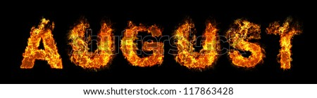 August text on fire - stock photo