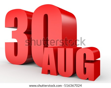 August 30. Text on white background. 3d illustration.