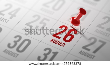August 26 written on a calendar to remind you an important appointment.