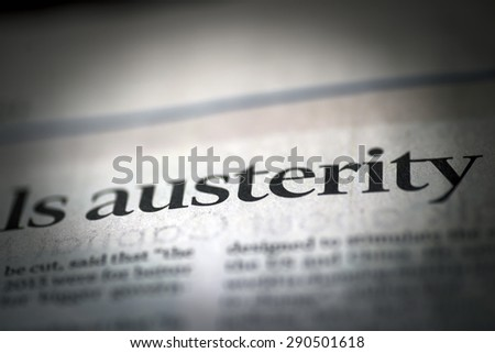 Austerity written newspaper, shallow dof, real newspaper.  - stock photo