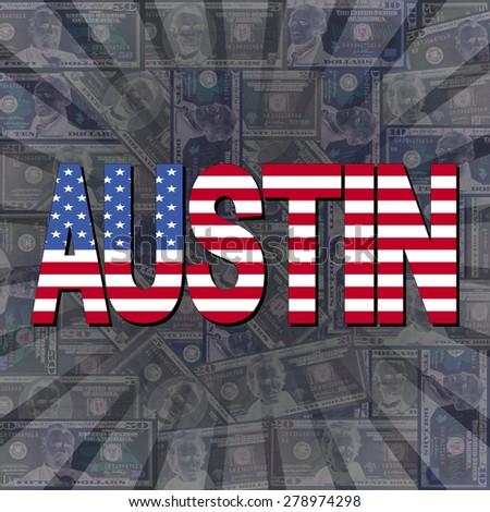 Austin flag text on dollars sunburst illustration - stock photo
