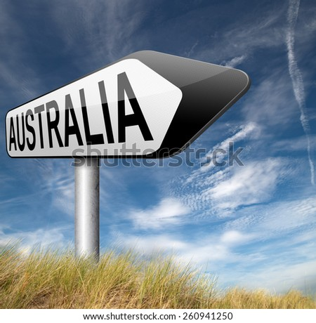 Australia down under continent tourism holiday vacation economy visit and explore the country and outback road sign  - stock photo