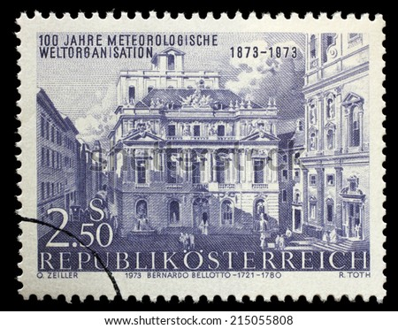 AUSTRIA - CIRCA 1973: a stamp printed in the Austria shows Academy of Science, by Canaletto, Vienna, Centenary of International Meteorological Cooperation, circa 1973