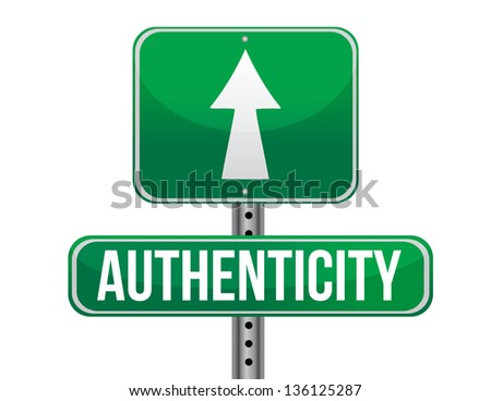 authenticity road sign illustration design over a white background