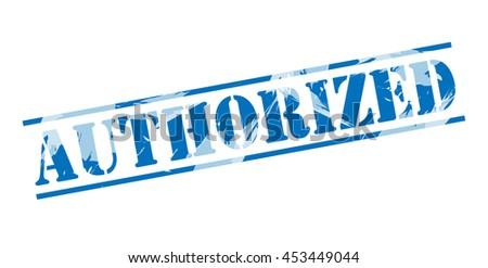 authorized blue stamp on white background - stock photo