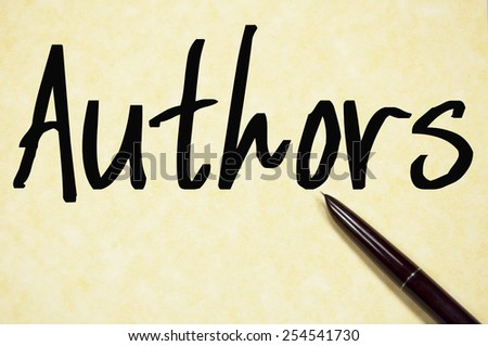 authors word write on paper  - stock photo