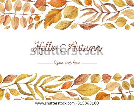 Autumn background of hand drawn leaves. Watercolor illustration.  Bright card with autumn inscription.  - stock photo