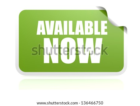 Available now - stock photo