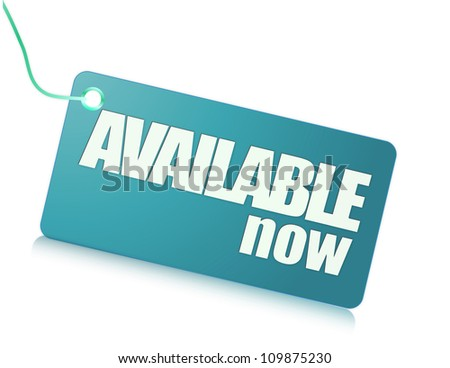 available now label - stock photo