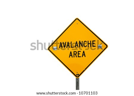 Avalanche area sign isolated on a white background. File has clipping path.