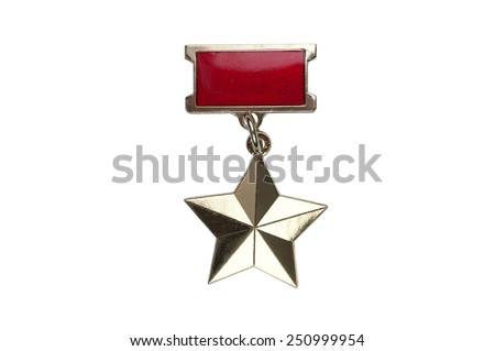 awards of the USSR badge of the medal of the Gold Star of the Hero of the Soviet Union