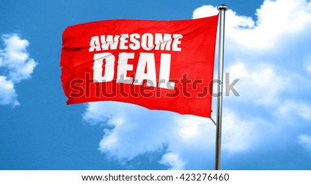 awesome deal, 3D rendering, a red waving flag - stock photo