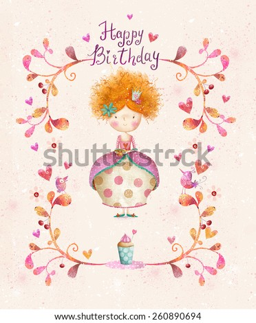 Awesome Happy birthday card in cartoon style. Cute small princess with cup of tea in flowers, hearts, birds. Childish card in sweet colors.Little Princess.Birthday greeting card.Party invitation. - stock photo