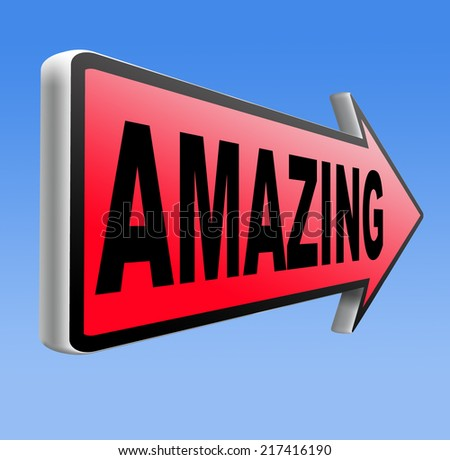 awesome  or wow sign excellent and super mind blowing product.  - stock photo
