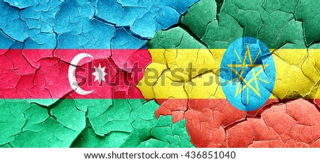 Azerbaijan flag with Ethiopia flag on a grunge cracked wall - stock photo