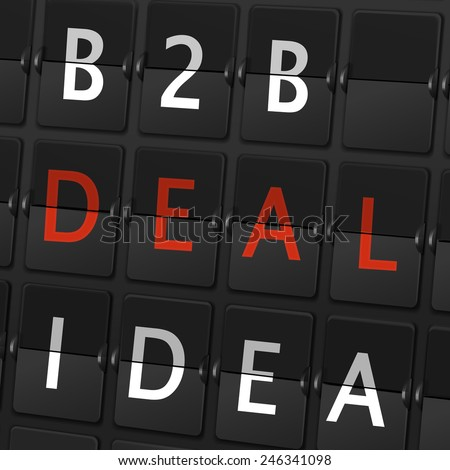 B2B deal idea words on airport board background