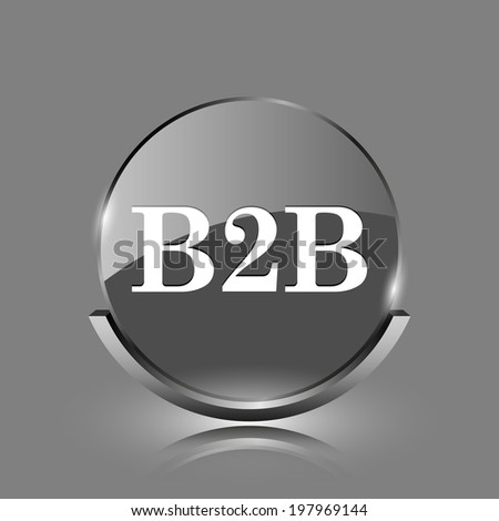 B2B icon. Shiny glossy internet button on grey background.  - stock photo