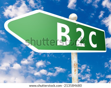 B2C - Business to Customer - street sign illustration in front of blue sky with clouds. - stock photo