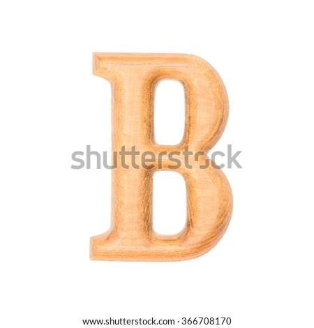 B , Wooden alphabet letter on white background with Clipping path
