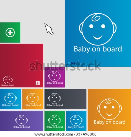 Baby on board sign icon. Infant in car caution symbol. Set of colored buttons. illustration
