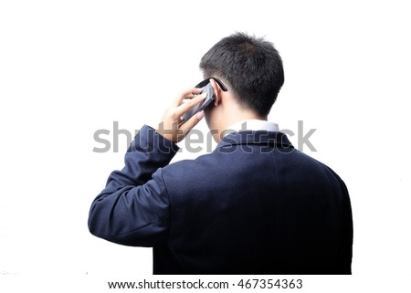 Back of Business man Start up calling for urgent business with white background