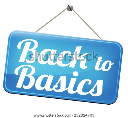 Back to basics to the beginning keep it simple and basic primitive simplicity