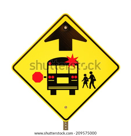 Back to school bus stop sign isolated on white. - stock photo
