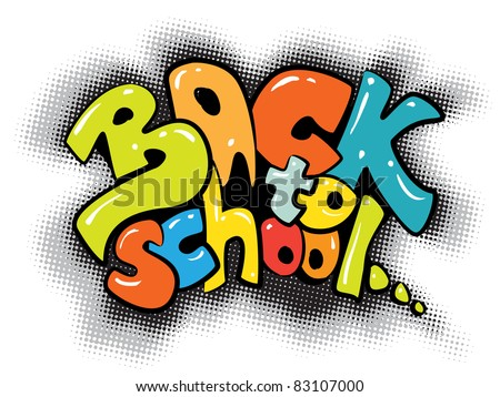 back to school graffiti sign (raster version of vector artwork) - stock photo
