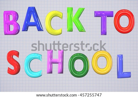 Back to school, letters 3D multicolored.