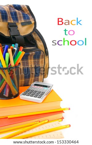 Back to school. School bag and school subjects on a white background. - stock photo