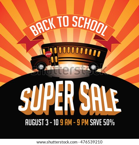 Back to School super sale advertising template with cartoon school bus.