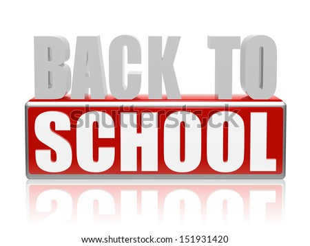 back to school - text in 3d red white banner, letters and block, education concept - stock photo