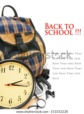 Back to school. Watch and school accessories on a white background. - stock photo