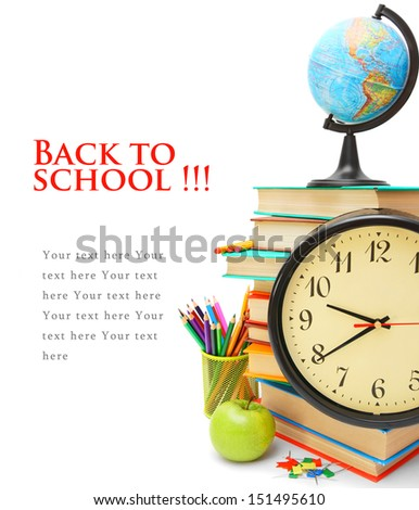 Back to school. Watch, the globe and other school subjects on a white background. - stock photo