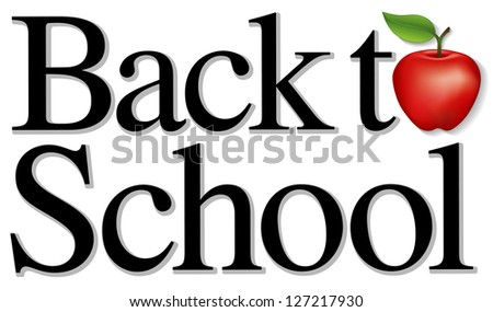 Back to School with a big red apple for the teacher. Isolated on white background. For education, literacy, scrapbook projects. - stock photo