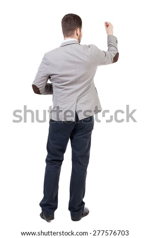 back view of writing business man in suit. Young in draws. Rear view people collection.  backside view of person. Isolated over white background.
